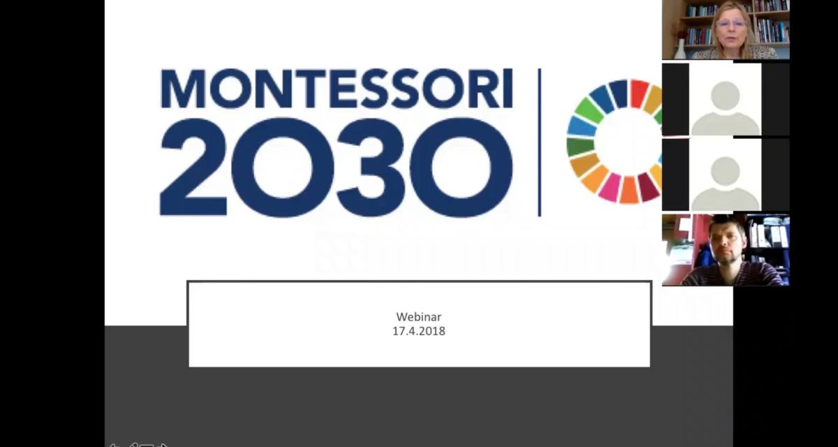 Montessori 2030: Webinar 1 17.04.2018