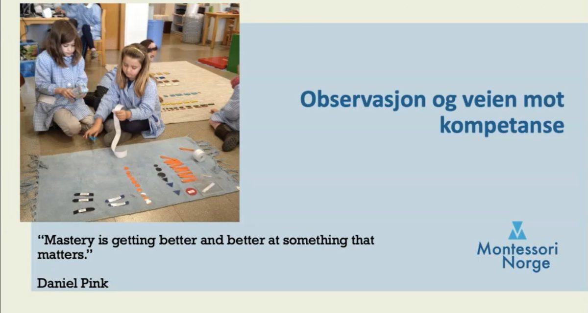 Læreplan for montessoriskolen: Webinar om observasjon og veien til kompetanse